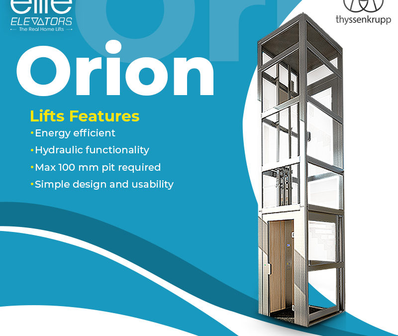 Why Orion Home Elevator is Famous ?